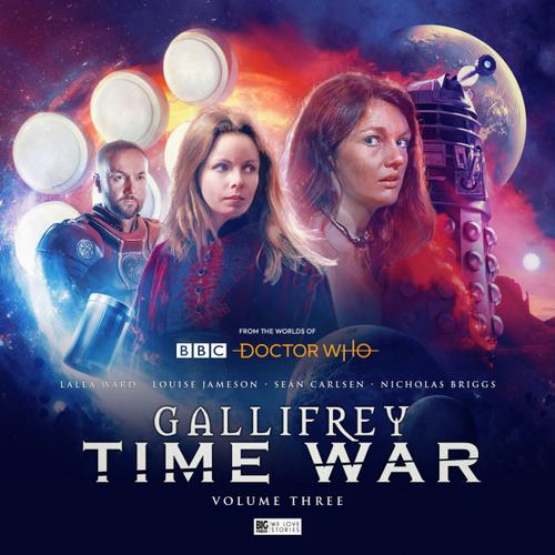 Gallifrey : Time War, Volume 3 - Big Finish Audio CD