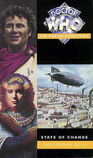 Doctor Who Missing Adventures Paperback Book  - STATE OF CHANGE  by Christopher Bulis