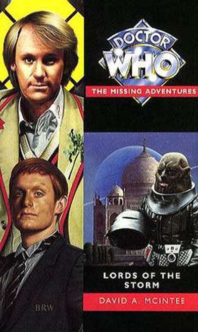 Doctor Who Missing Adventures Paperback Book  - LORDS OF THE STORM  by David McIntee