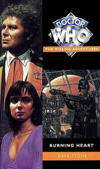 Doctor Who Missing Adventures Paperback Book  - BURNING HEART  by Dave Stone