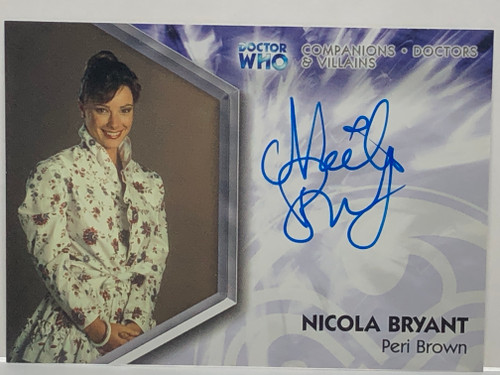 Doctor Who: TRILOGY Autograph Trading Card:  DWT-A4 - NICOLA BRYANT as Peri