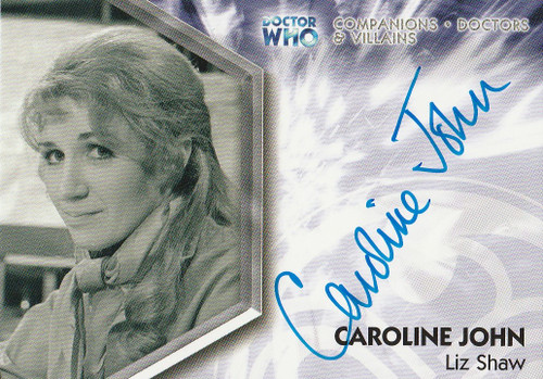 Doctor Who: TRILOGY Autograph Trading Card: DWT-A5 - CAROLINE JOHN as Liz Shaw