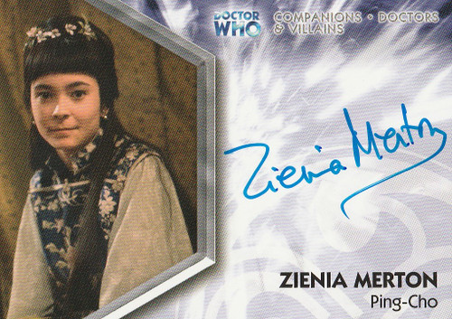 Doctor Who: TRILOGY Autograph Trading Card: DWT-A10 - ZIENIA MERTON as Ping-Cho