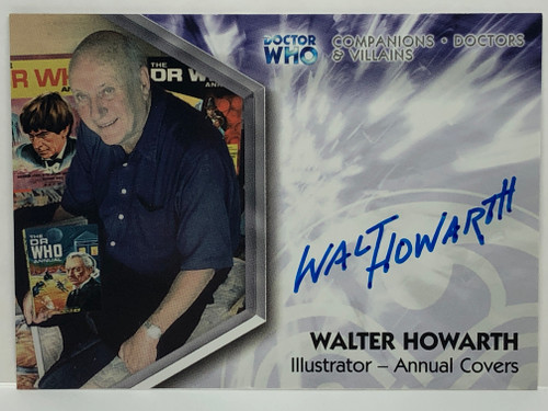 Doctor Who: TRILOGY Autograph Trading Card: DWOT-A15 - WALTER HOWARTH (Illustrator of Annual Covers)