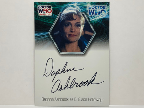 Doctor Who: 40th ANNIVERSARY Autograph Trading Card: WA2 - DAPHNE ASHBROOK as Dr. Grace Holloway