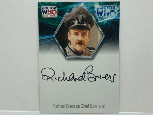 Doctor Who: 40th ANNIVERSARY Autograph Trading Card: WA17 - RICHARD BRIERS  as The Chief Caretaker