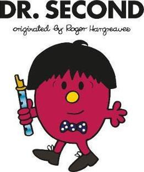 Doctor Who Roger Hargreaves (Mr Men) Book Series: DR. SECOND