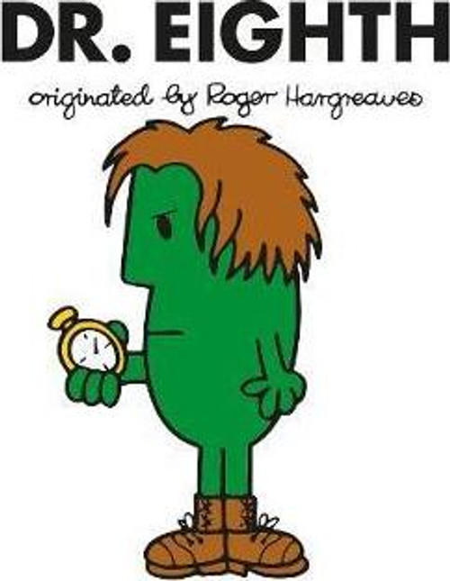 Doctor Who Roger Hargreaves (Mr Men) Book Series: DR. EIGHTH