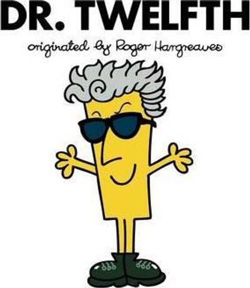 Doctor Who Roger Hargreaves (Mr Men) Book Series: DR. TWELFTH