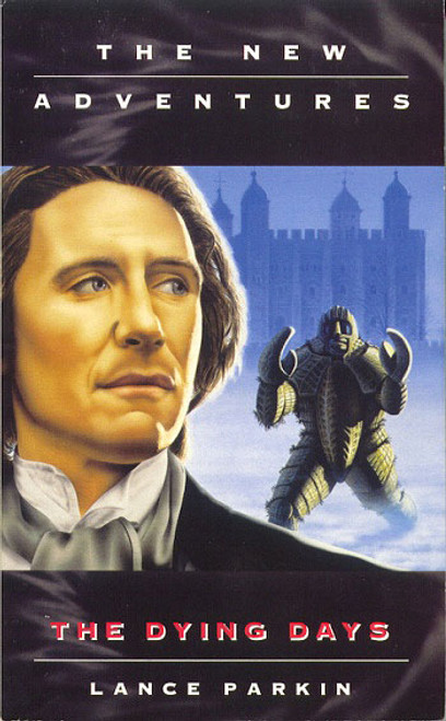 Doctor Who New Adventures Paperback Book - THE DYING DAYS by Lance Parkin