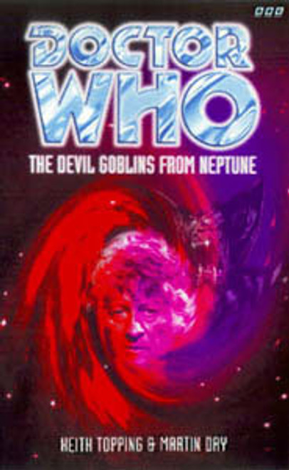 Doctor Who BBC Books Series - THE DEVIL GOBLINS FROM NEPTUNE - 3rd Doctor