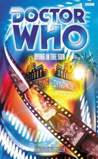 Doctor Who BBC Books Series - DYING IN THE SUN - 2nd Doctor