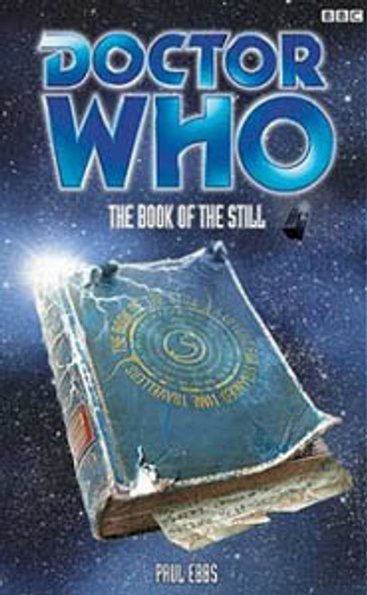 Doctor Who BBC Books Series - BOOK OF THE STILL - 8th Doctor