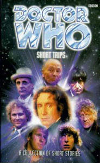 Doctor Who BBC Books Series - SHORT TRIPS