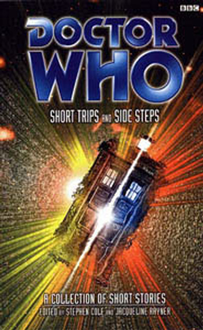 Doctor Who BBC Books Series - SHORT TRIPS and SIDE STEPS