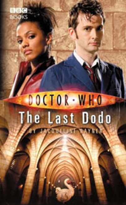 Doctor Who BBC Books New Series Hardcover - THE LAST DODO - 10th Doctor (David Tennant)