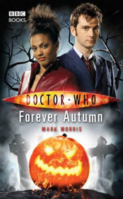 Doctor Who BBC Books New Series Hardcover - FOREVER AUTUMN - 10th Doctor (David Tennant)