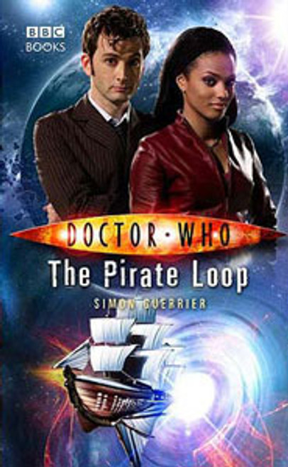 Doctor Who BBC Books New Series Hardcover - THE PIRATE LOOP - 10th Doctor (David Tennant)