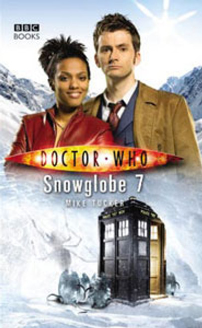Doctor Who BBC Books New Series Hardcover - SNOWGLOBE 7 - 10th Doctor (David Tennant)