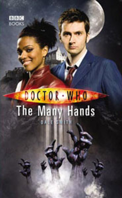 Doctor Who BBC Books New Series Hardcover - THE MANY HANDS - 10th Doctor (David Tennant)