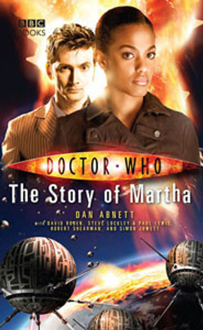 Doctor Who BBC Books New Series Hardcover - THE STORY OF MARTHA - 10th Doctor (David Tennant)