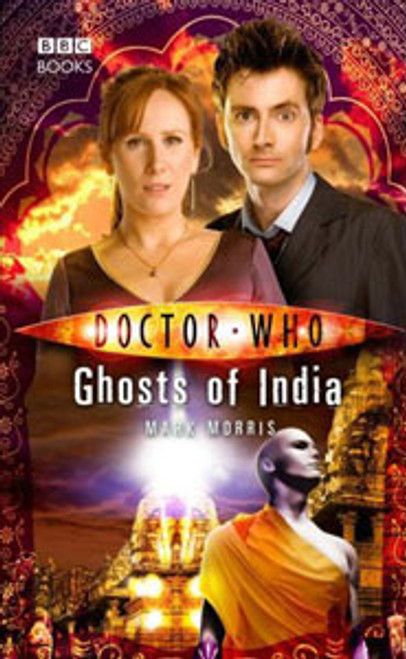 Doctor Who BBC Books New Series Hardcover - GHOSTS OF INDIA - 10th Doctor (David Tennant)