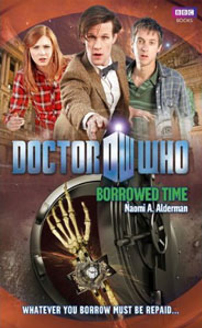 Doctor Who BBC Books New Series Hardcover - BORROWED TIME - 11th Doctor (Matt Smith)