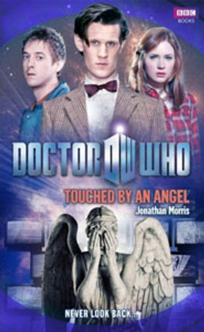 Doctor Who BBC Books New Series Hardcover - TOUCHED BY AN ANGEL - 11th Doctor (Matt Smith)