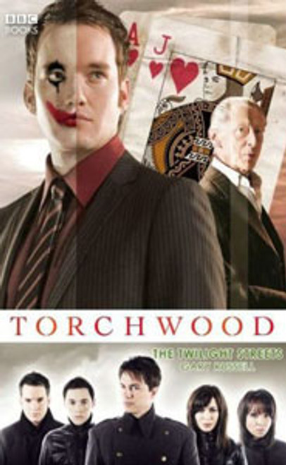 TORCHWOOD BBC Books Series Hardcover - THE TWILIGHT STREETS