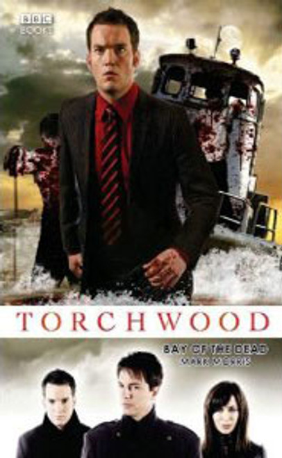 TORCHWOOD BBC Books Series Hardcover - BAY OF THE DEAD