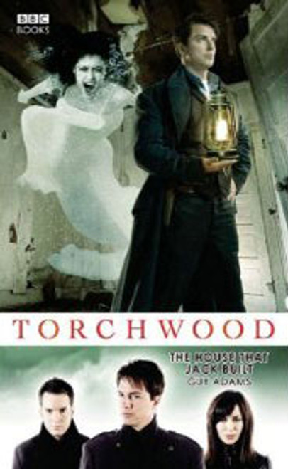 TORCHWOOD BBC Books Series Hardcover - THE HOUSE THAT JACK BUILT