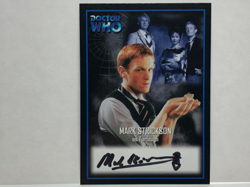 Doctor Who: SERIES 2 Autograph Trading Card: AU-10 - MARK STRICKSON as Turlough