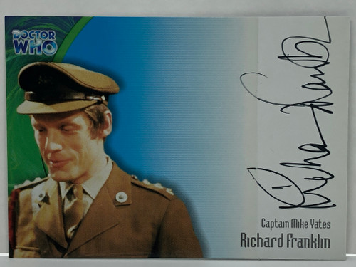 Doctor Who: SERIES 3 Autograph Trading Card: AU-4 - RICHARD FRANKLIN as Captain Mike Yates