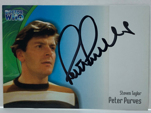 Doctor Who: SERIES 3 Autograph Trading Card: AU-6 - PETER PURVES as Steven Taylor