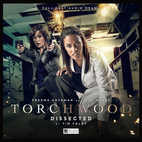 Torchwood #36: DISSECTED - Big Finish Audio CD (Starring Eve Myles &  Freema Agyeman)