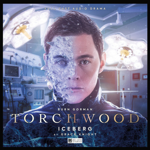 Torchwood #38: ICEBERG - Big Finish Audio CD (Starring Burn Gorman)