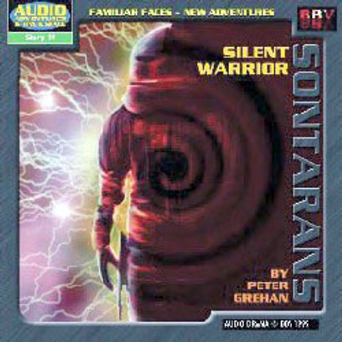 Audio Adventures In Time & Space #19: SONTARANS: SILENT WARRIORS - BBV Audio Drama CD