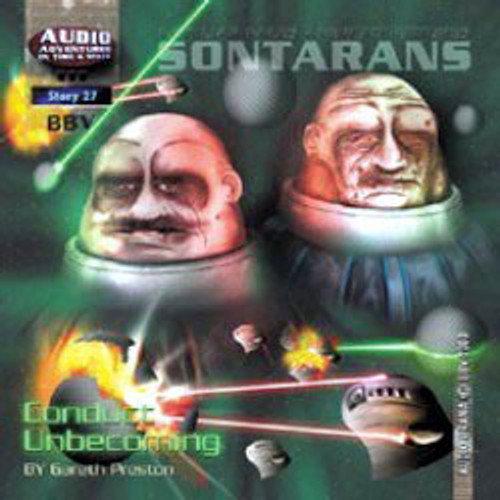 Audio Adventures In Time & Space #27: SONTARANS: CONDUCT UNBECOMING - BBV Audio Drama CD