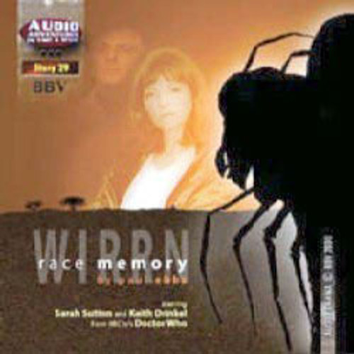 Audio Adventures In Time & Space #29: WIRRN RACE MEMORY (Starring Sarah Sutton & Keith Drinkel) - BBV Audio Drama CD