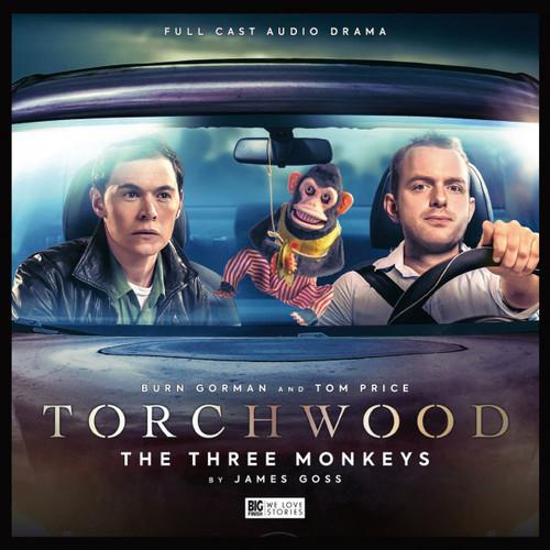 Torchwood #43: THE THREE MONKEYS- Big Finish Audio CD (Starring  Burn Gorman & Tom Price)