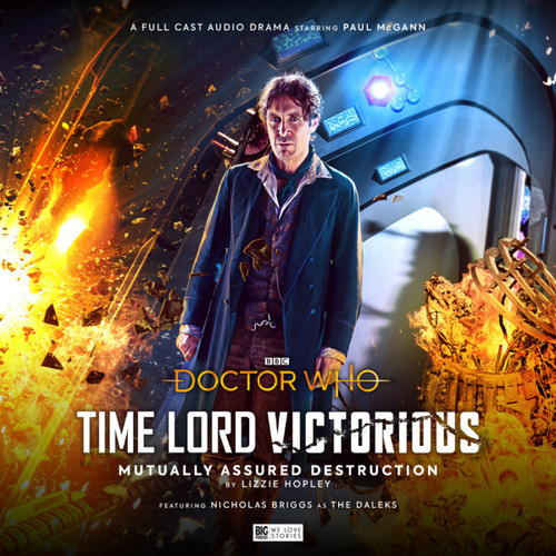 Doctor Who: TIME LORD VICTORIOUS #3: Mutually Assured Destruction - 8th Doctor (Paul McGann) - A Big Finish Special Audio Drama