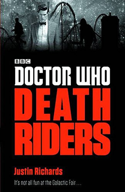 Doctor Who New Series Paperback - DEATH RIDERS - 11th Doctor (Matt Smith) - BBC Series Book