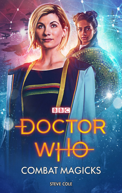 Doctor Who New Series Hardcover - COMBAT MAGICKS - 13th Doctor (Jodie Whittaker) - BBC Series Book
