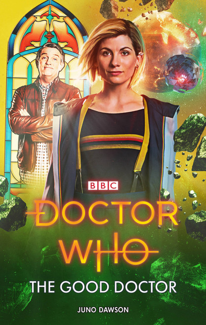 Doctor Who New Series Hardcover - THE GOOD DOCTOR - 13th Doctor (Jodie Whittaker) - BBC Series Book