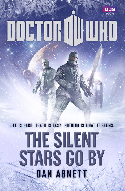 Doctor Who New Series Hardcover - THE SILENT STARS GO BY - 11th Doctor (Matt Smith) - BBC Series Book