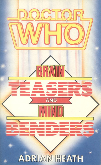 Doctor Who Brain-Teasers and Mind-Benders - Original 1980's TARGET Paperback Book by Adrian Heath