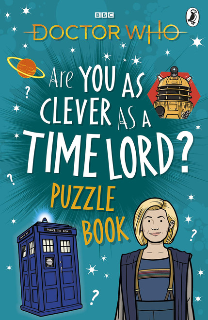 Doctor Who: ARE YOU AS CLEVER AS A TIME LORD - A BBC Children's Paperback Book
