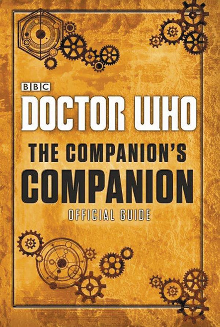Doctor Who: COMPANIONS'S COMPANION Official Guide (BBC Hardcover Book)