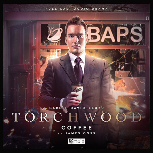 Torchwood #46: COFFEE - Big Finish Audio CD (Starring  Gareth David-Lloyd )