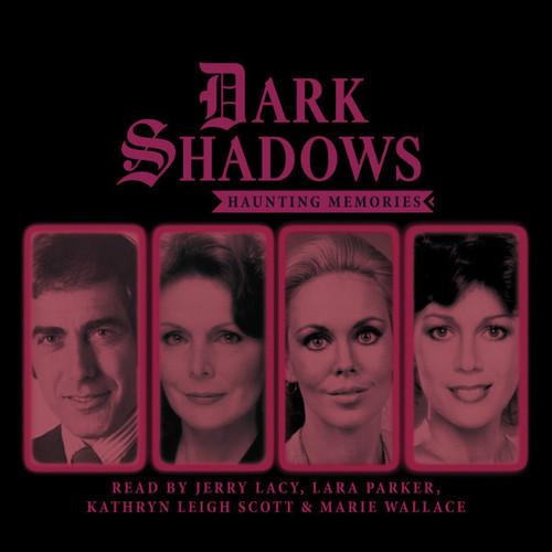 Dark Shadows: HAUNTING MEMORIES - Short Stories Audio CD #2 from Big Finish